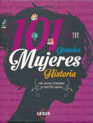 101 GRANDES MUJERES DE LA HISTORIA / PD.