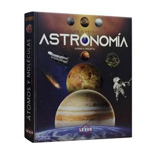 Atlas ilustrado. Astronomía / pd.