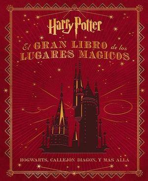 GRAN LIBRO DE LOS LUGARES MAGICOS DE HARRY POTTER, EL / PD.