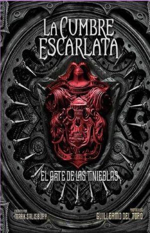 CUMBRE ESCARLATA, LA. EL ARTE DE LAS TINIEBLAS / PD.