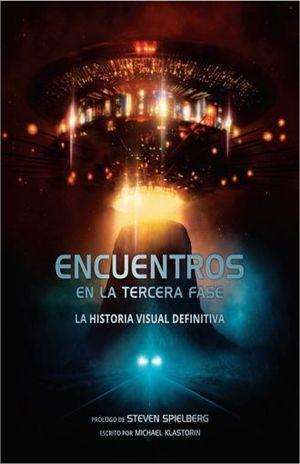 ENCUENTROS DE LA TERCERA FASE. LA HISTORIA VISUAL DEFINITIVA / PD.