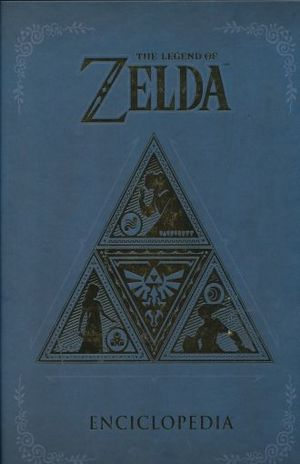 THE LEGEND OF ZELDA. ENCICLOPEDIA