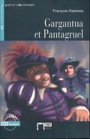 GARGANTUA ET PANTAGRUEL (INCLUYE CD)