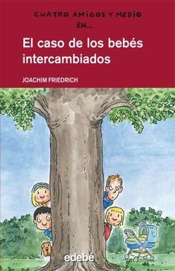 CASO DE LOS BEBES INTERCAMBIABLES, EL