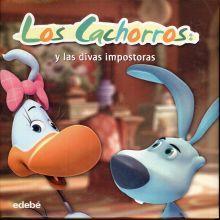 CACHORROS Y LAS DIVAS IMPOSTORAS, LOS / PD.