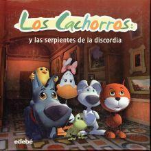 CACHORROS Y LAS SERPIENTES DE LA DISCORDIA, LOS / PD.