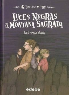 LUCES NEGRAS EN LA MONTAÑA SAGRADA / PD.