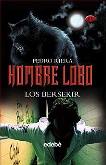 HOMBRE LOBO / LOS BERSEKIR / VOL. II / PD.