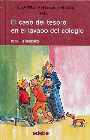 CASO DEL TESORO EN EL LAVABO DEL COLEGIO, EL / PD.