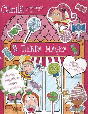Camila y sus amigas en la tienda mágica