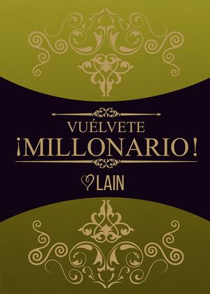 Vuélvete ¡millonario! / vol. 3