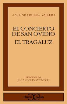 CONCIERTO DE SAN OVIDIO, EL / EL TRAGALUZ