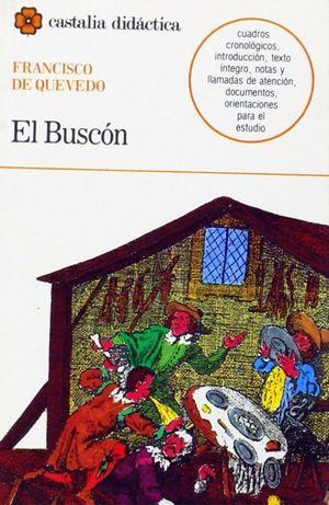 BUSCON, EL. LA VIDA DEL BUSCON LLAMADO DON PABLOS
