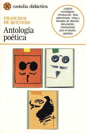 ANTOLOGIA POETICA / FRANCISCO DE QUEVEDO
