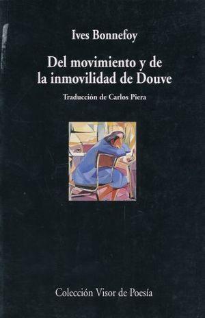 DEL MOVIMIENTO Y DE LA INMOVILIDAD DE DOUVE / 2 ED.
