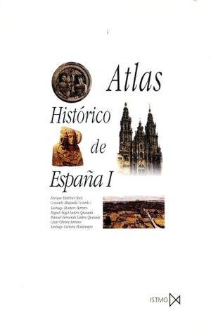 ATLAS HISTORICO DE ESPAÑA /  VOL.1