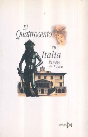 QUATTROCENTO EN ITALIA, EL