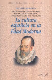 CULTURA ESPAÑOLA EN LA EDAD MODERNA, LA