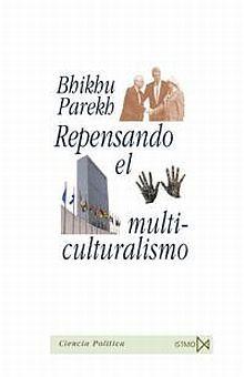 REPENSANDO EL MULTICULTURALISMO