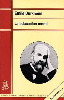 EDUCACION MORAL, LA