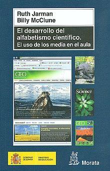 DESARROLLO DEL ALFABETISMO CIENTIFICO, EL. EL USO DE LOS MEDIA EN EL AULA