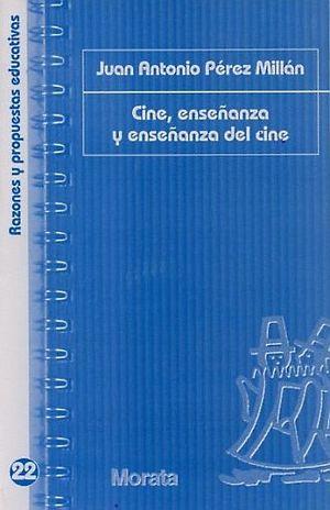 CINE ENSEÑANZA Y ENSEÑANZA DEL CINE
