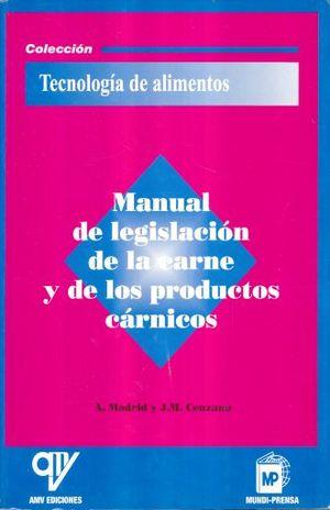 MANUAL DE LEGISLACION DE LA CARNE Y DE LOS PRODUCTOS CARNICOS