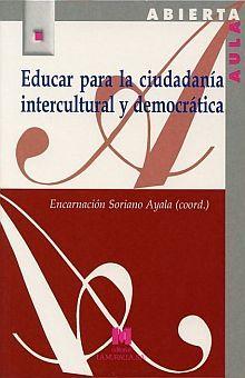 EDUCAR PARA LA CIUDADANIA INTERCULTURAL Y DEMOCRATICA