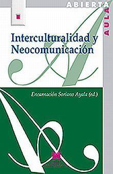 INTERCULTURALIDAD Y NEOCOMUNICACION