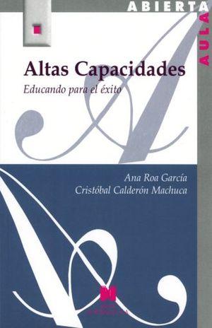 ALTAS CAPACIDADES. EDUCANDO PARA EL EXITO