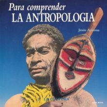 PARA COMPRENDER LA ANTROPOLOGIA 2. LA CULTURA