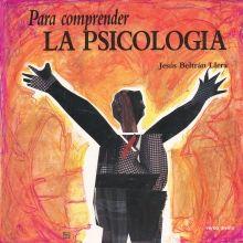 PARA COMPRENDER LA PSICOLOGIA