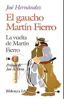 GAUCHO MARTIN FIERRO, EL / LA VUELTA DE MARTIN FIERRO