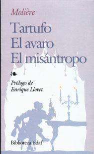 TARTUFO /  EL AVARO / EL MISANTROPO