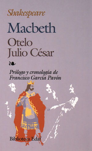 MACBETH / OTELO / JULIO CESAR