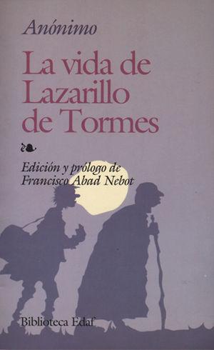 VIDA DE LAZARILLO DE TORMES, LA