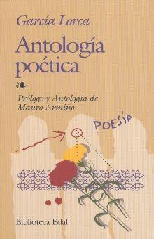 ANTOLOGIA POETICA / FEDERICO GARCIA LORCA