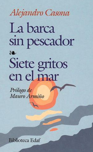 BARCA SIN PESCADOR / SIETE GRITOS EN EL MAR, LA