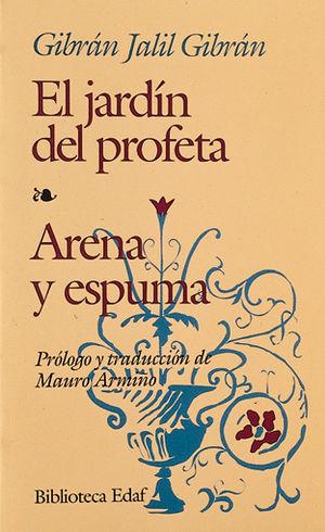 JARDIN DEL PROFETA / ARENA Y ESPUMA