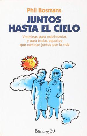 JUNTOS HASTA EL CIELO