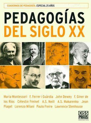 PEDAGOGIAS DEL SIGLO XX / PD.