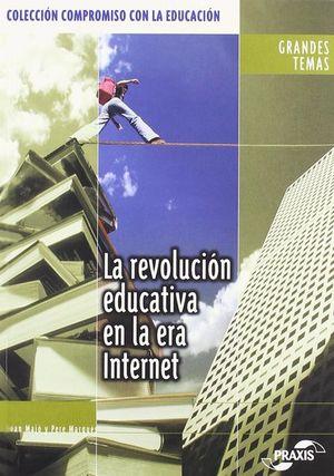 REVOLUCION EDUCATIVA EN LA ERA DE INTERNET, LA