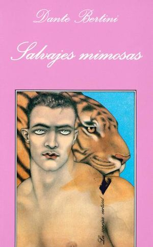 SALVAJES MIMOSAS / 2 ED.