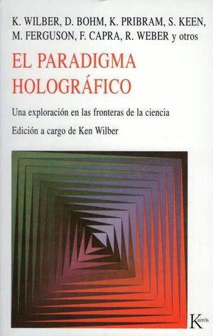 PARADIGMA HOLOGRAFICO, EL