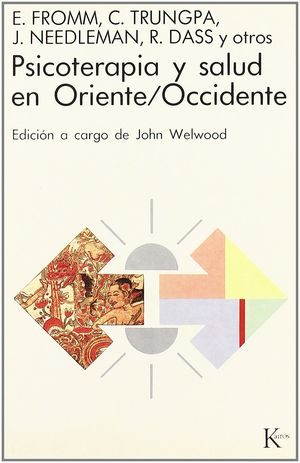 PSICOTERAPIA Y SALUD EN ORIENTE / OCCIDENTE