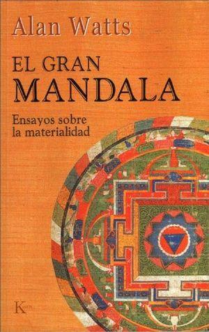 El gran mandala. Ensayos sobre la materialidad