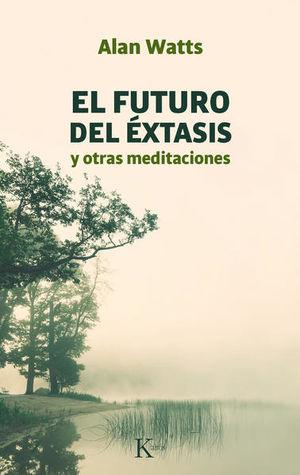 FUTURO DEL EXTASIS, EL