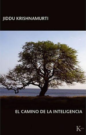 CAMINO DE LA INTELIGENCIA, EL