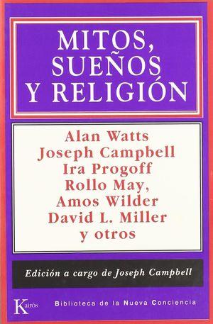 MITOS SUEÑOS Y RELIGION