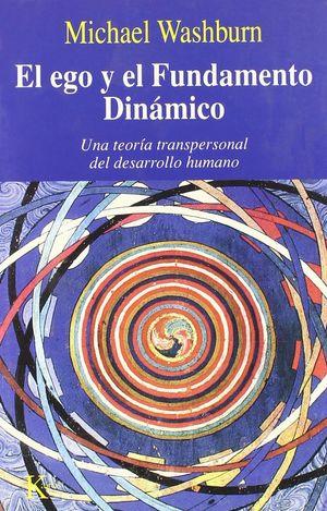 EGO Y EL FUNDAMENTO DINAMICO, EL